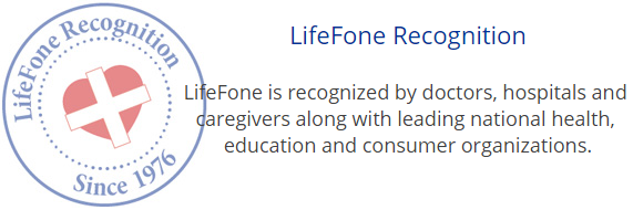 LifeFone Recognition by doctors, hospitals and caregivers.