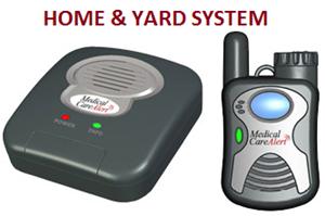 Medical Care Alert Home & Yard System